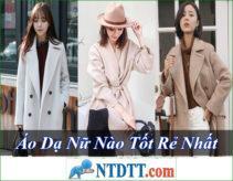 Áo Dạ Nữ Nào Tốt Rẻ Nhất Hiện Nay ?