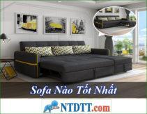 Ghế Sofa Nào Tốt Rẻ Nhất Hiện Nay ?