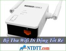 Bộ Thu Wifi Nào Tốt Rẻ Nhất Hiện Nay ?