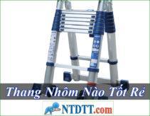 Thang Nhôm Nào Tốt Rẻ Nhất Hiện Nay ?